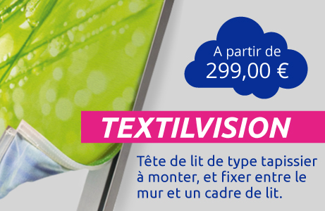 Tête de lit TEXTILVISION - Cadre aluminium et textile